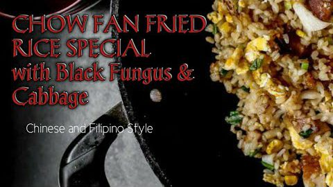 CHOW FAN WITH BLACK FUNGUS!!! Chinese Style Quick  and Easy Recipe