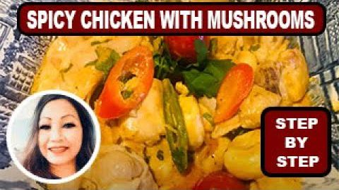 Spicy Chicken with Mushrooms | Asian Style Spicy Chicken Recipe