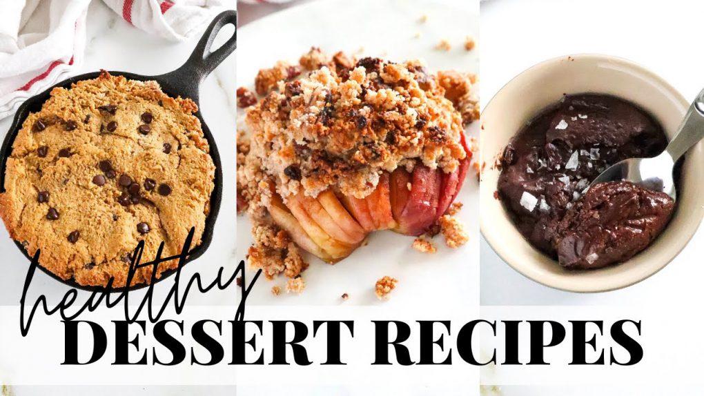 HEALTHY DESSERT RECIPES: tasty, easy, gluten free