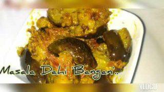 Masala 'Dahi vale 'Baingan'….#jhatpat veggie….#yummy main dish within 20 min….#Egg plant