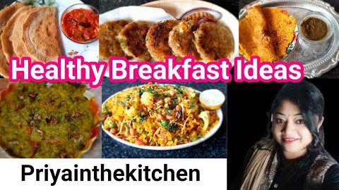 Collection of Instant Healthy Breakfast Recipes. Ideas of Different types of Breakfast Recipes