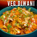 Diwani Handi Recipe | दीवानी हांडी | How To Make Veg Diwani Handi Restaurant Style
