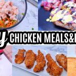 EASY FAMILY CHICKEN MEALS | CHICKEN DINNER IDEAS | CHICKEN RECIPES COOK WITH ME