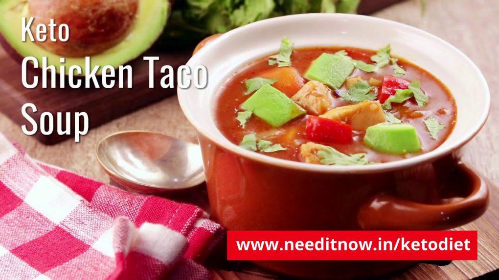 How to Make Keto Chicken Taco Soup? | Keto Recipes