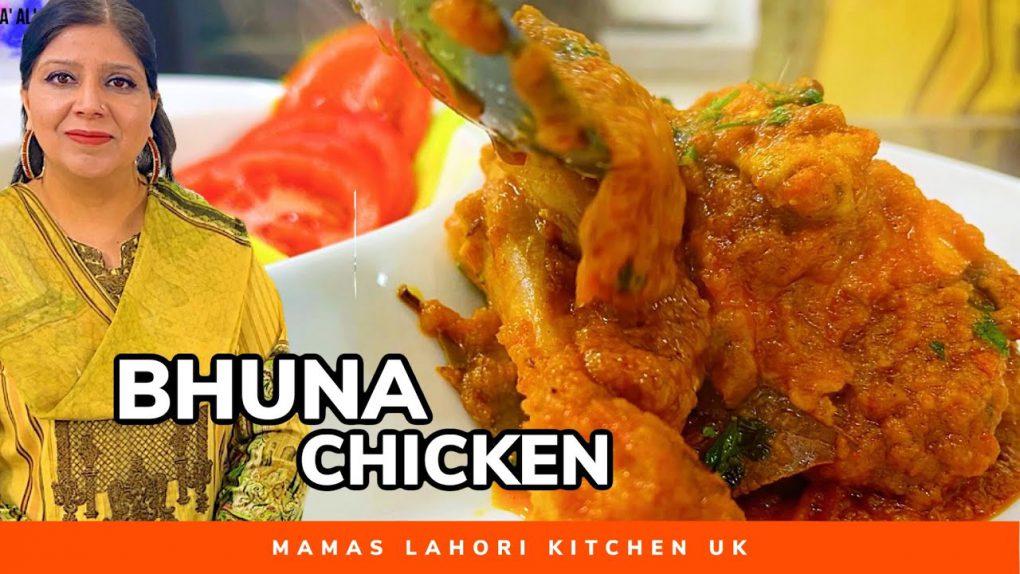 CHICKEN BHUNA MASALA RECIPE | QUICK & EASY MASALEDAR BHUNA CHICKEN | PUNJABI