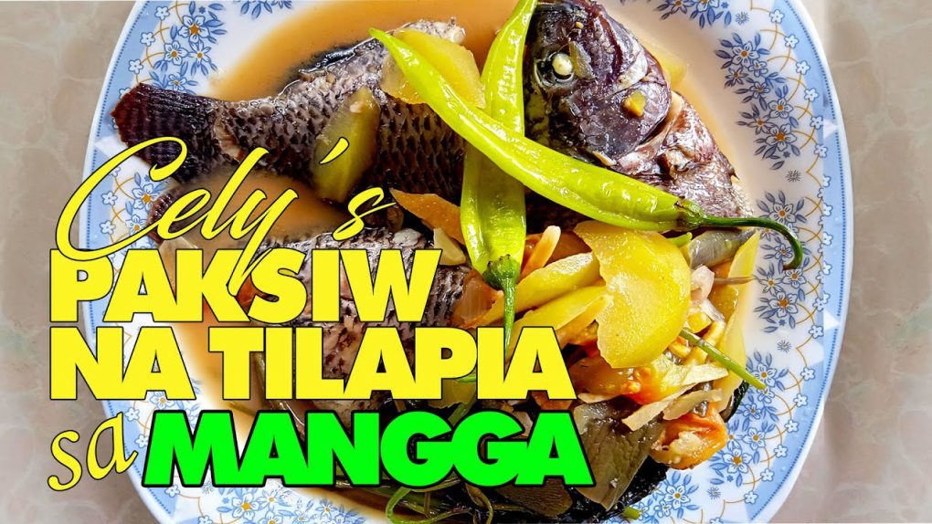 Paksiw na Tilapia sa Mangga | Main Dish | Recipe in the Philippines | Cely and Eva at Ube pa