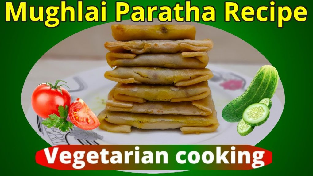 Mughlai Paratha Recipe/Vegetarian Recipes