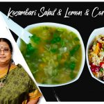 Recipe 416: Lemon Corriander Soup and Kosambari Salad