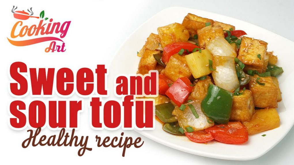 Sweet and sour tofu – Yummy and Easy Healthy Vegan Recipe Chinese Style