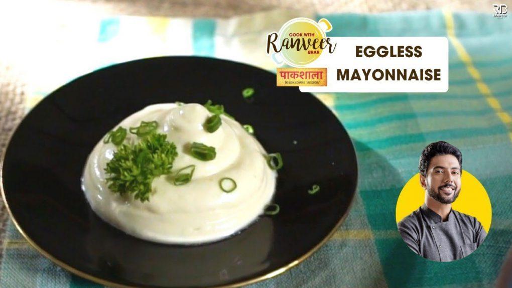 Eggless Mayonnaise | बिना अंडे का मेयोनेज़ | Veg Mayonnaise at home easy recipe | Chef Ranveer Brar