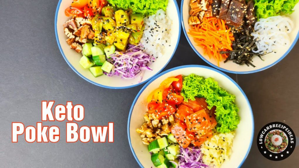 HOW TO MAKE KETO POKE BOWL 3-WAYS – WITH VEGAN RECIPE & NO COOKING REQUIRED !