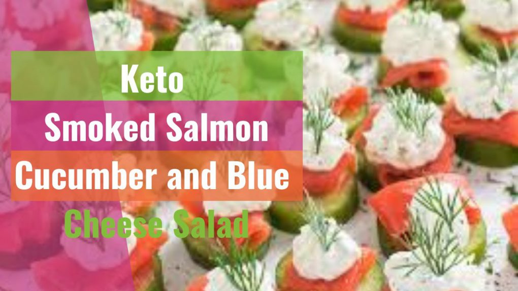 KETO RECIPES #76 | Keto Smoked Salmon, Cucumber and Blue Cheese Salad