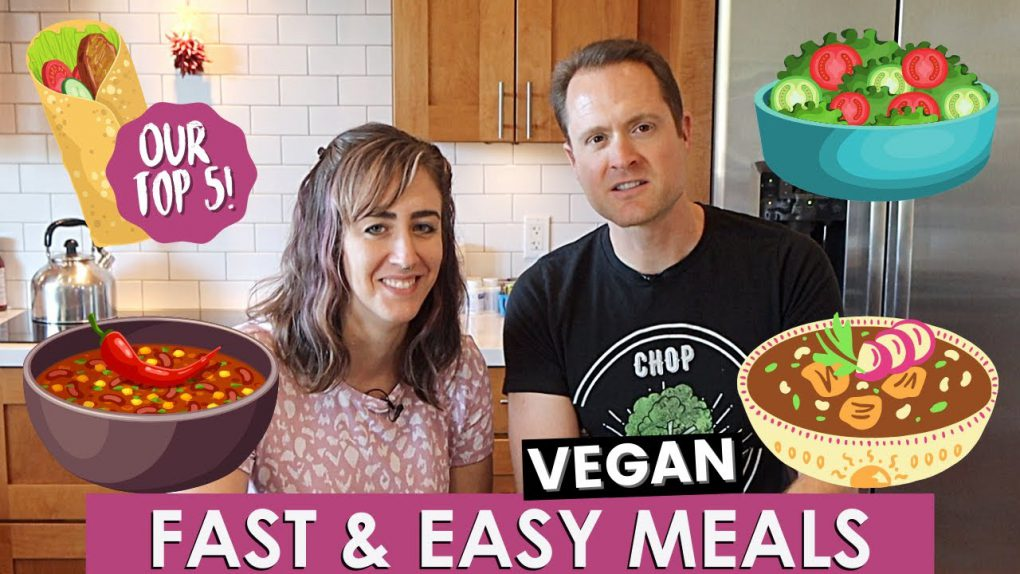 Our 5 Favorite Easy Vegan Meals! Oil Free!