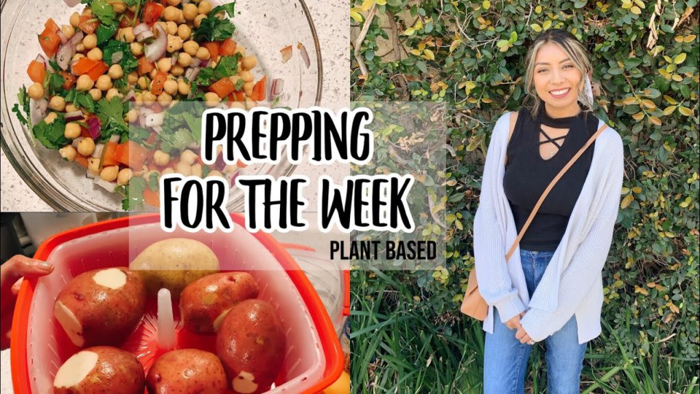 Simple Prepping for the week + Easy Chickpea Salad Recipe / Whole Food Plant Based / Starch Solution