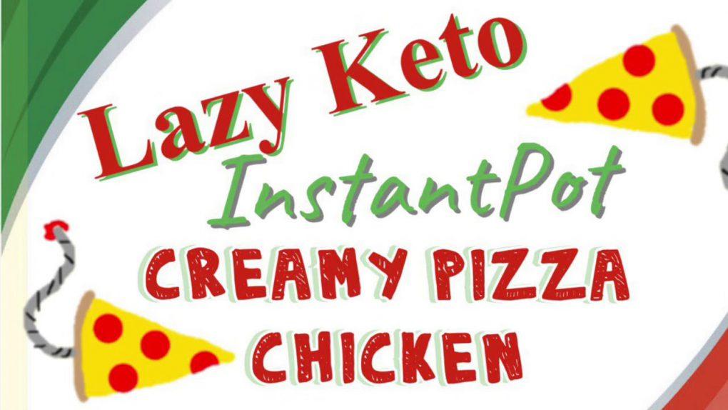 InstantPot Creamy Pizza Chicken | Lazy Keto Recipes | Chassity Hudgins