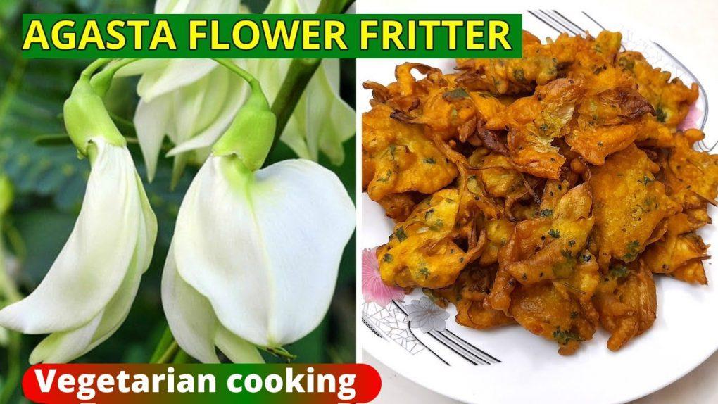 Agasta Flower Fritter/Agasta Flower recipe/Snack recipes/Vegetarian Recipes