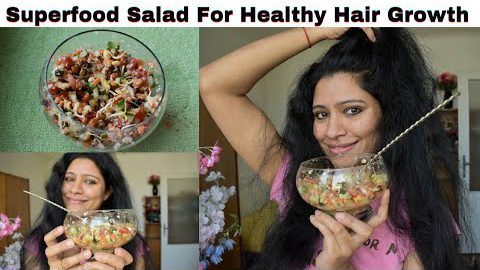 Eat This Superfood Salad For Very Healthy Strong Hair/ Healthy Salad Recipe/ Salad Recipe for Hair