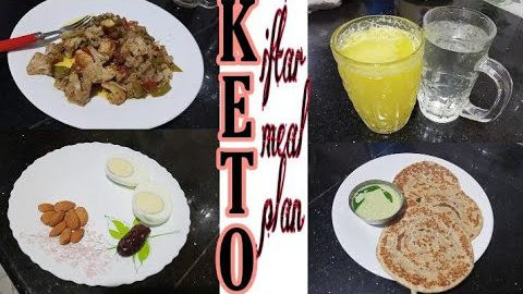 Keto iftar meal plan malayalam,keto meal plan,lchf keto iftar recipes malayalam, keto iftar recipe.