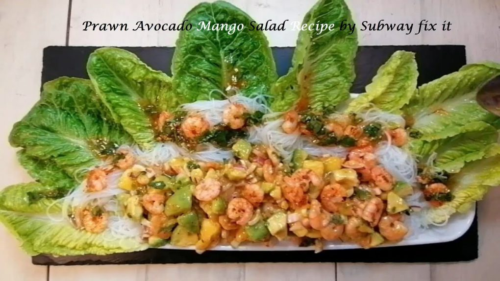 How to make prawn avocado mango healthy salad recipe by subway fix it