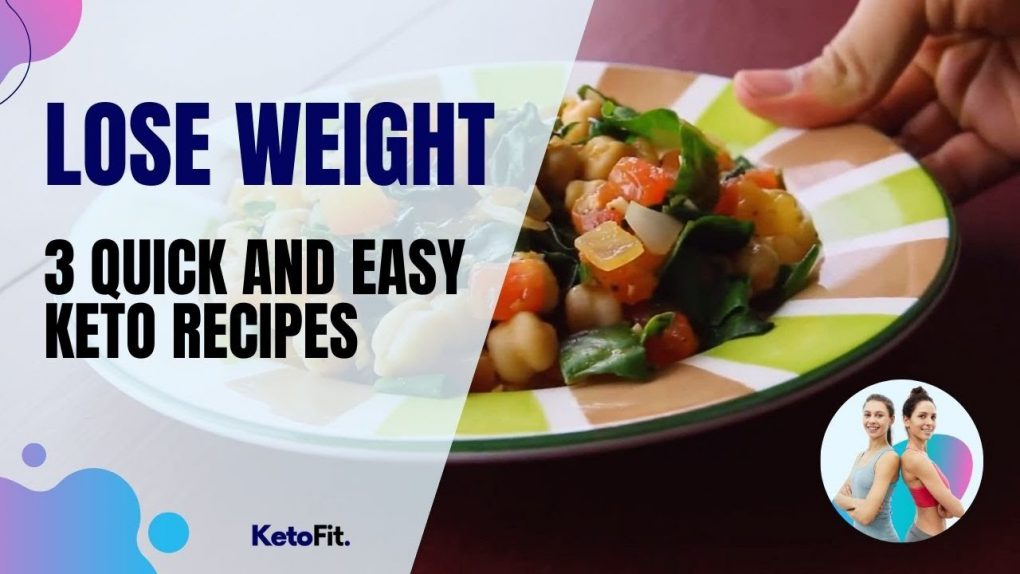 3 Quick and Easy Keto Recipes for Losing Weight