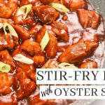 Stir fry Pork with Oyster Sauce ( Pinoy Recipe )