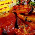 Eggplant and Potato Casserole   Tepsi Kubbeh   Main Dish Recipe