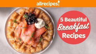 5 Beautiful & Delicious Breakfast Recipes | Recipe Compilations | Allrecipes.com