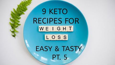 KETO RECIPES FOR WEIGHT LOSS EASY AND TASTY – PT. 5