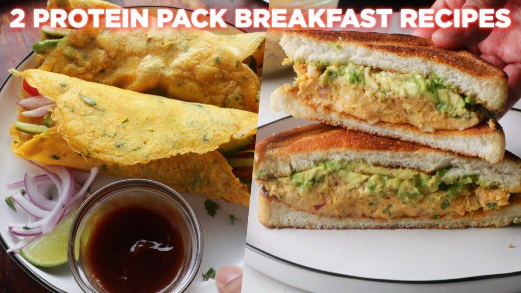 2 Protein Pack Veg Breakfast Recipes