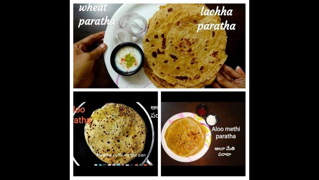 3 Varieties of Easy and Quick Paratha Recipes