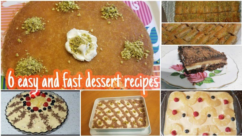 6 easy and fast dessert recipes collection تجميع ست وصفات تحليه سهله وسريعه
