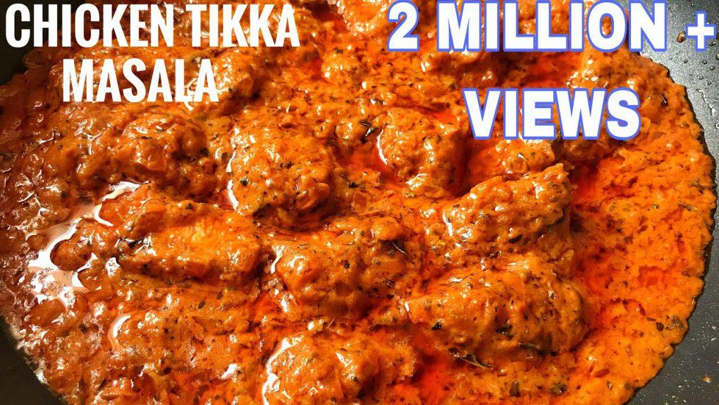 Chicken Tikka Masala Recipe   How To Make Chicken Tikka Masala  