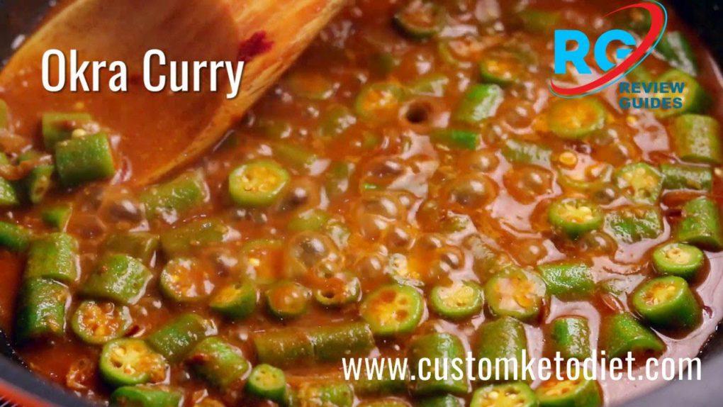 Keto Okra Curry   Best Keto Diet Recipes