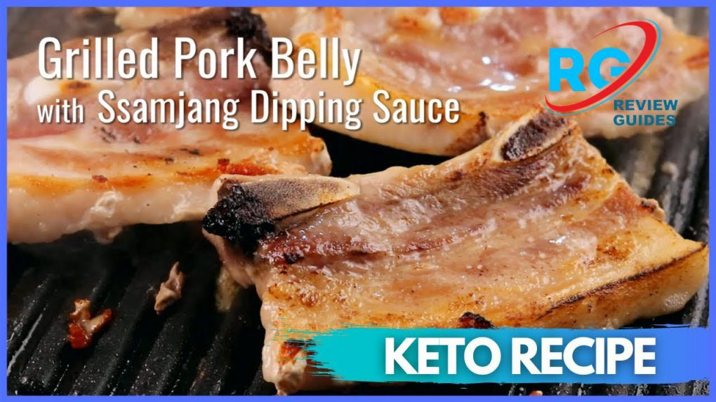 Keto Grilled Pork Belly with Ssamjang Dipping Sauce   Best Keto Diet Recipes