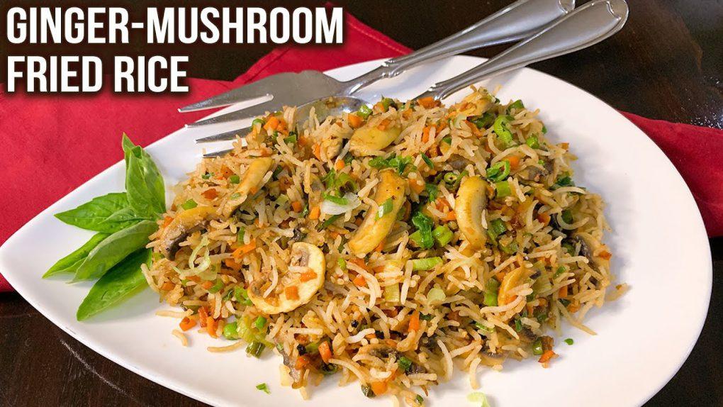 Ginger Mushroom Fried Rice Recipe   How to Make Fried Rice   Easy Veg Meals   Ruchi
