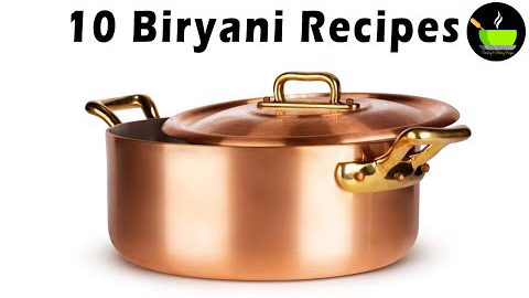 10 Best Biryani Recipes | Easy Biryani Recipes | Veg Biryani Recipes | Non Veg Biryani Recipes| Rice